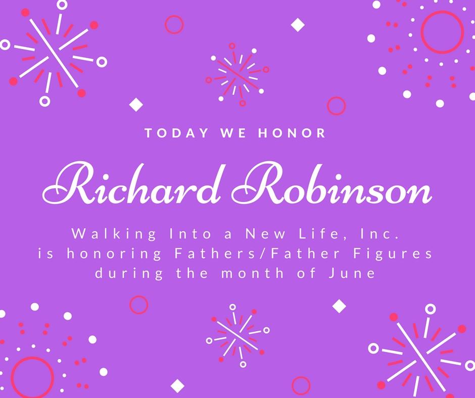 Celebrating Fathers/Father Figures: Richard Robinson