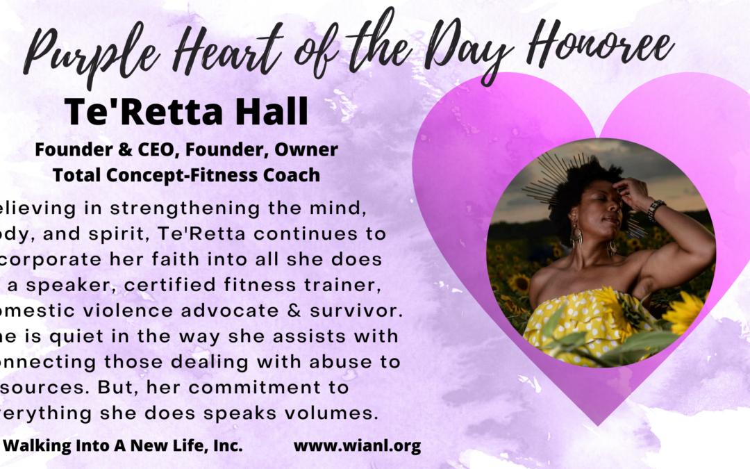Purple Heart of the Day: Te'Retta Hall