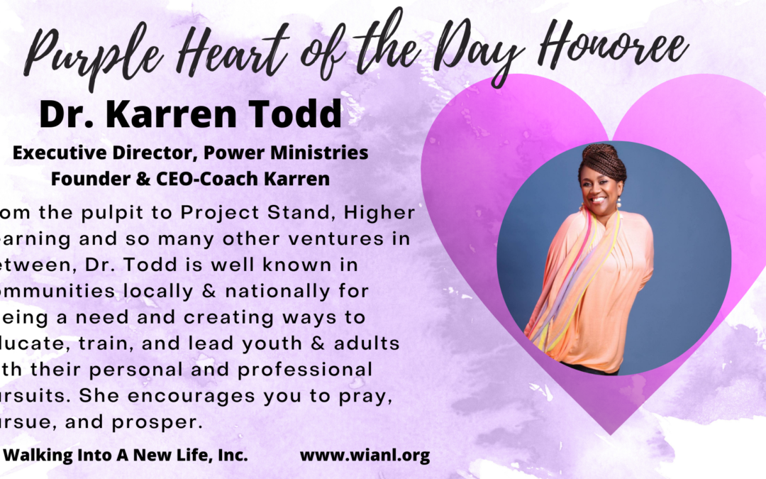 Purple Heart of the Day: Dr. Karren Todd
